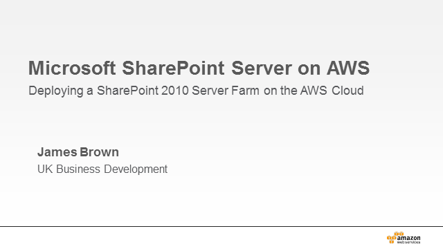 How to Architect and Deploy a Multi-Tier SharePoint Server Farm on AWS