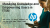Managing Knowledge and Empowering Users in ITSM