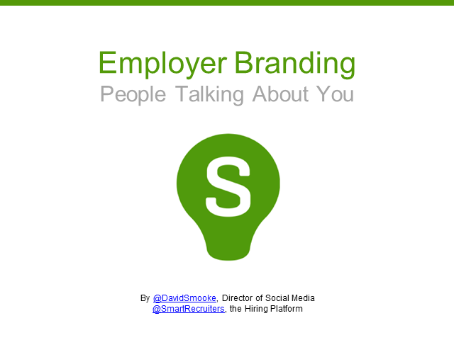 Employer Branding: (Great) People Talking About You