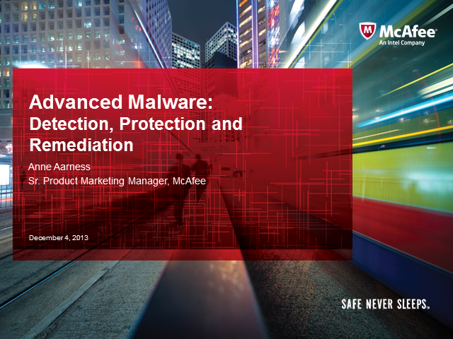 Advanced Malware: Detection, Protection and Remediation
