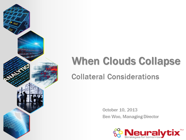 When Clouds Collapse - Collateral Considerations from Nirvanix's Shutdown