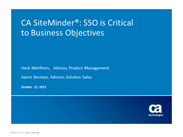 CA Single Sign-On: SSO is Critical to Business Objectives