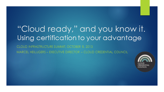 Cloud-ready and You Know It: Using Certification to Your Advantage