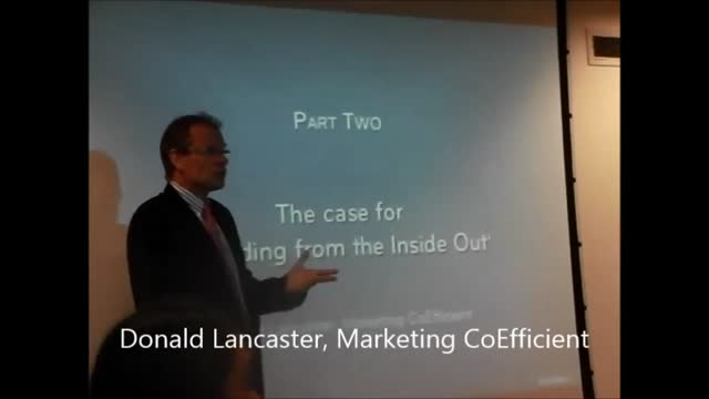 Branding from the Inside-Out: Video 3 - Donald Lancaster