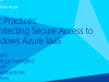 Best Practices: Architecting Secure Access to Microsoft Azure IaaS