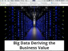 Google Big Data: Deriving the Business Value