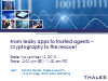 From leaky apps to trusted agents – Cryptography to the rescue!