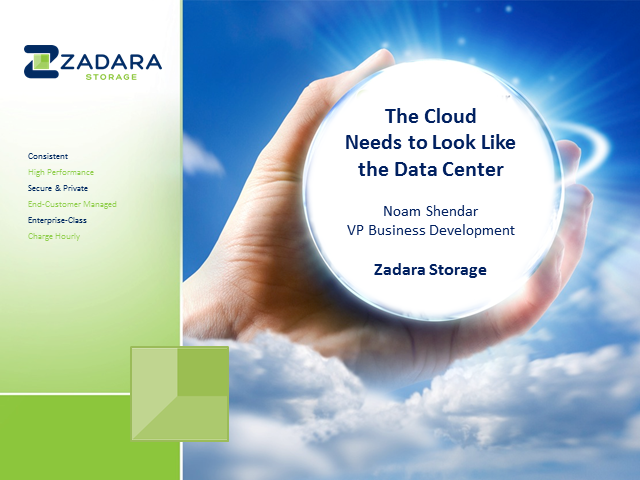 The Cloud Needs to Look Like the Data Center