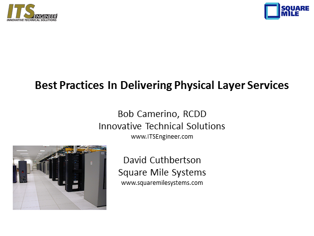 Best Practices In Delivering Physical Layer Services