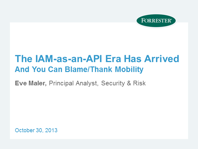 The IAM-as-an-API Era Has Arrived - And You Can Blame/Thank Mobility