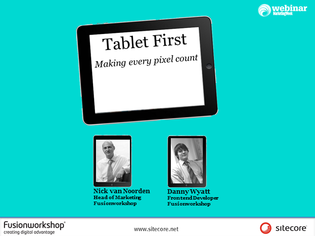 Take the tablet - How to capture the growing tablet audience