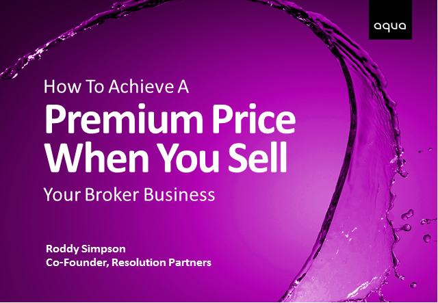 How To Achieve A Premium Price When You Sell Your Broker Business