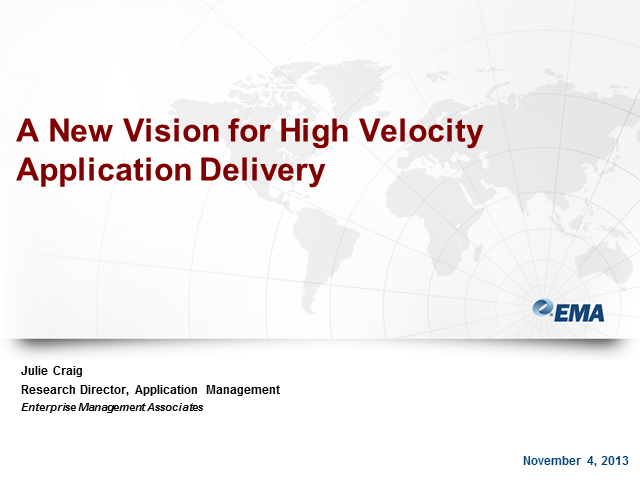 EMA Presents A New Vision for High Velocity Application Delivery