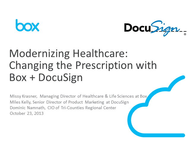 Modernizing Healthcare: Changing the Prescription with DocuSign + Box