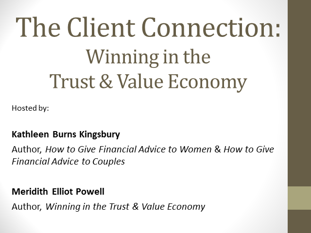 The Client Connection: The Key to Winning in the Trust and Value Economy