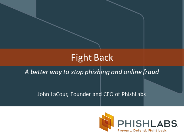 Fight back: A better way to stop phishing and online fraud