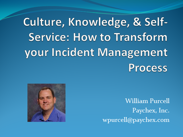 Culture, Knowledge, & Self-service: How to Transform your Incident Mgmt Process