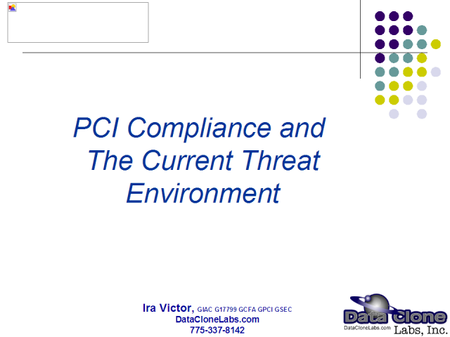 PCI Compliance and The Current Threat Environment