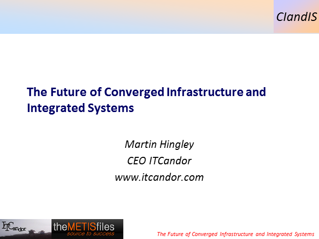 The Future of Converged Infrastructure and Integrated Systems