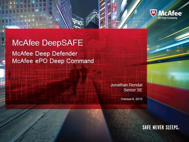 Seminario Online McAfee - Deep Defender and Deep Command