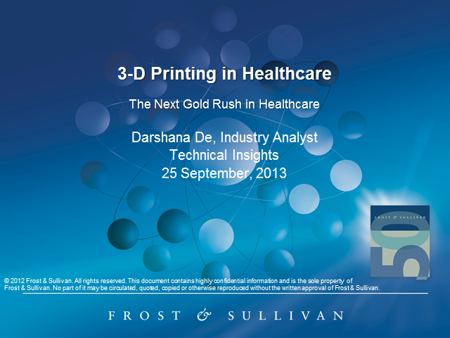 3-D Printing - Healthcare in a Printed World