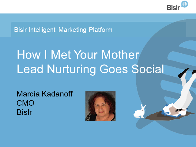 How I Met Your Mother: Lead Nurturing Goes Social