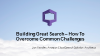 Building Great Search – How To Overcome Common Challenges