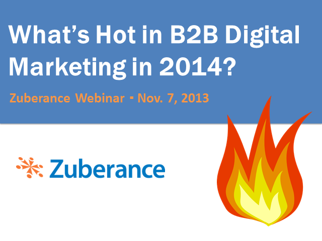 What's Hot in B2B Marketing in 2014
