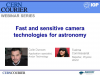 Fast and sensitive camera technologies for astronomy