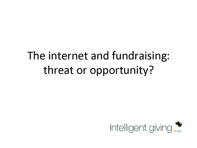 The Internet and fundraising: threat or opportunity?