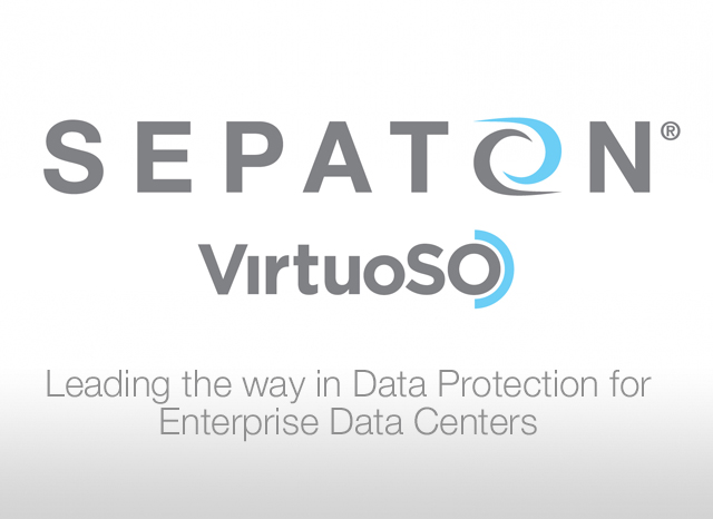 Introducing Sepaton VirtuoSO: Future Proofing Your Data Protection Environment