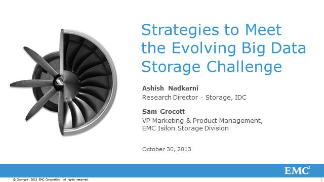 IDC and EMC: Strategies to Meet the Evolving Big Data Storage Challenge