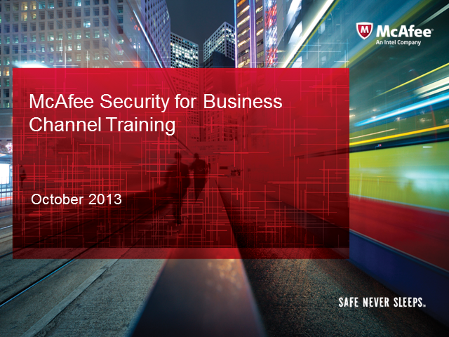 McAfee Security for Business Channel Training