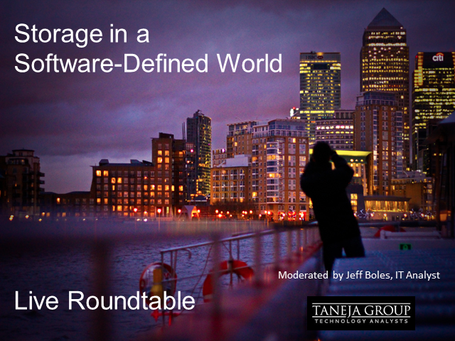 Storage in a Software-Defined World [Live Roundtable]