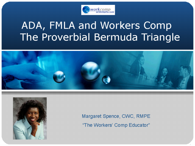 ADA, FMLA and Workers Comp - The Proverbial Bermuda Triangle