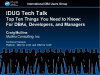 IDUG Tech Talk: Top Ten Things Your Need to Know, DBAs, Developers, and Managers