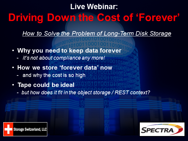 Driving Down The Cost of Forever - How To Keep Data For A Long Time