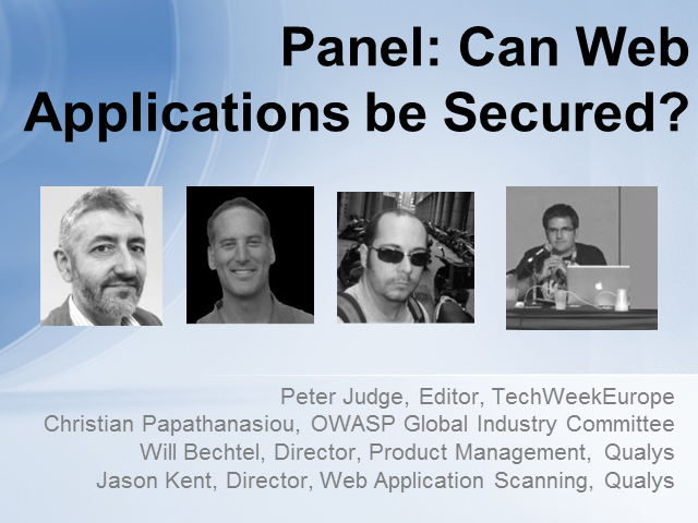 Panel: Can Web Applications be Secured?