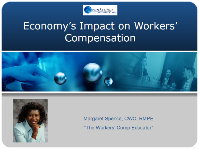 Workers Compensation - The Economy, Layoffs and Health Insurance