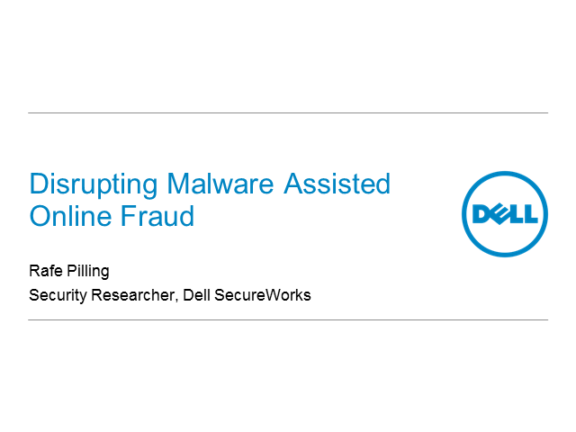 Disrupting Malware Assisted Online Fraud