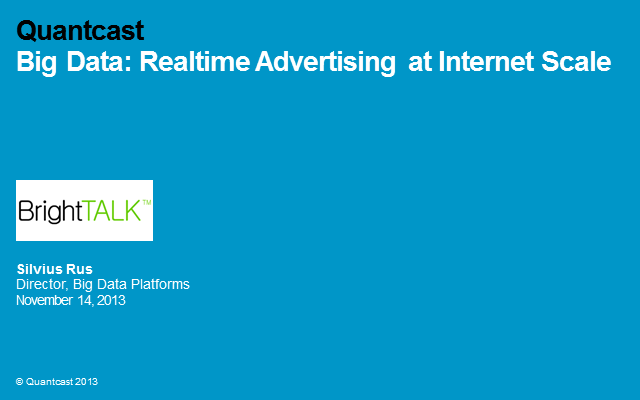 Big Data: Realtime Advertising at Internet Scale