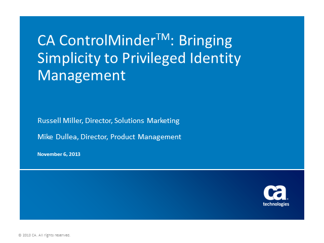 CA Privileged Identity Manager: Bringing Simplicity to Privileged Identity Mgt