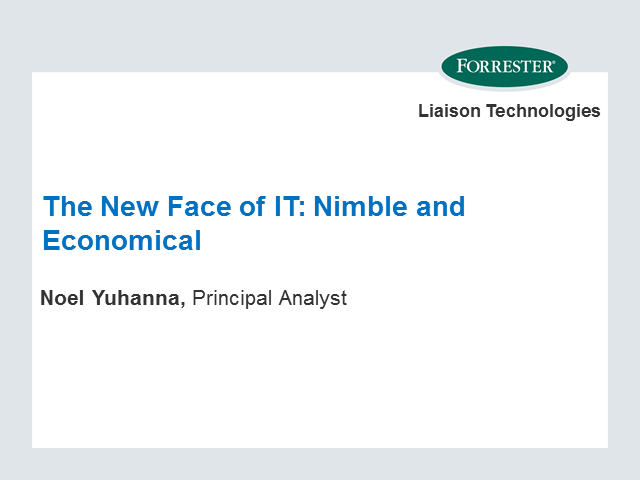 The New Face of IT: Nimble and Economical