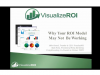 Six Reasons Why Your ROI Calculator Sucks