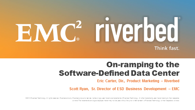 EMC and Riverbed: On-ramping to the software defined data center