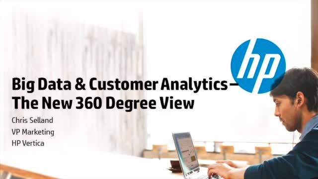 Big Customer Data Analytics with a 360-Degree View
