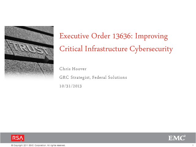 Executive Order 13636: Improving Critical Infrastructure Cyber security
