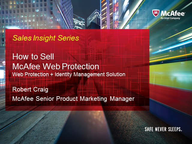 Sales Essentials: How to Sell McAfee Web Protection