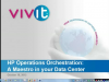 Operations Orchestration: A Maestro in your Data Center