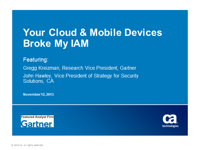 Your Cloud and Mobile Devices Broke My IAM